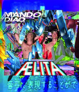 Mando Diao, Aelita, 00602537943432