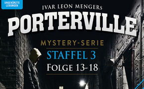 Porterville, Porterville – Die finale Staffel 3 – Folge 13-18 ab 26.09.2014 als mp3-CDs und Download