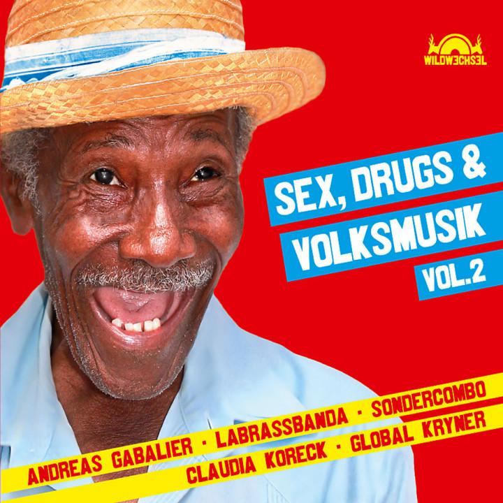 Sex, Drugs & Volksmusik Vol. 2