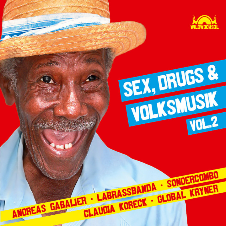 Sex, Drugs & Volksmusik Vol. 2