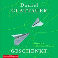 Daniel Glattauer, Geschenkt