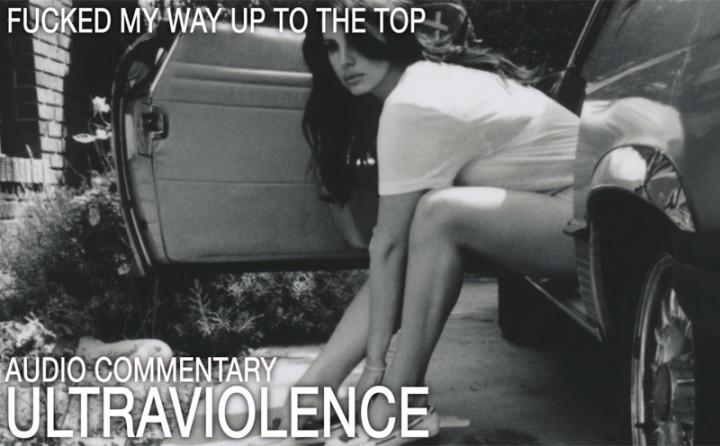 Ultraviolence (Audio Kommentar, Part 4)