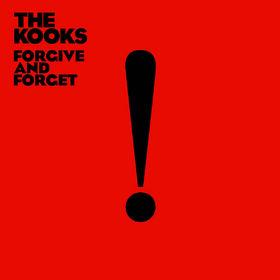 The Kooks, Forgive And Forget, 00602537960279