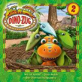 Der Dino-Zug, 02: Wo ist Annie? / Dino-Musik / Die Überraschungsparty, 00602537579679