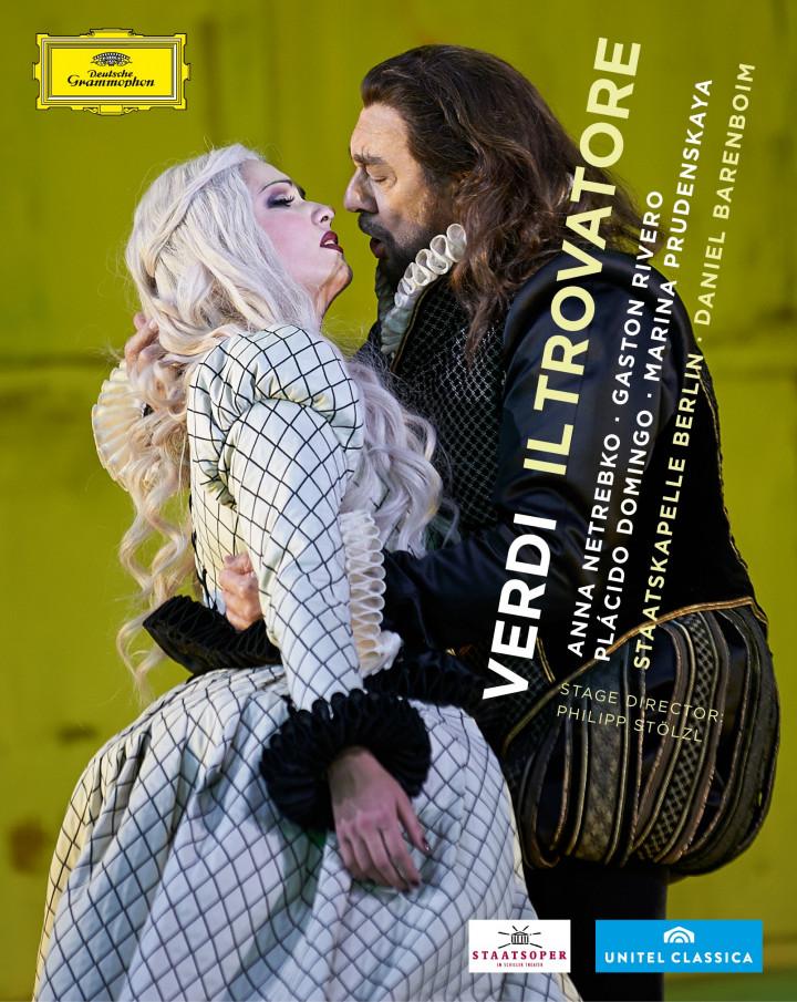 Verdi: Il Trovatore mit Anna Netrebko und Placido Domingo