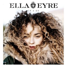 Ella Eyre, If I Go, 00602537865956