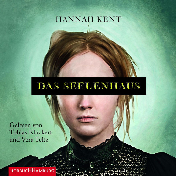 Hannah Kent: Das Seelenhaus