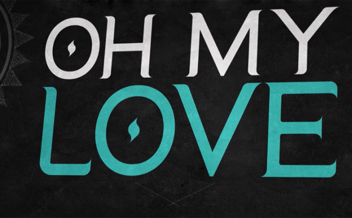 Oh My Love (Lyric Video)