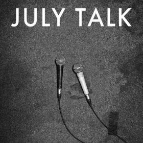July Talk, July Talk, 00602537873173