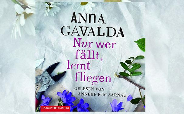 Anna Gavalda, Anna Gavalda ist zurück und bezaubert mit einer Liebesgeschichte der besonderen Art