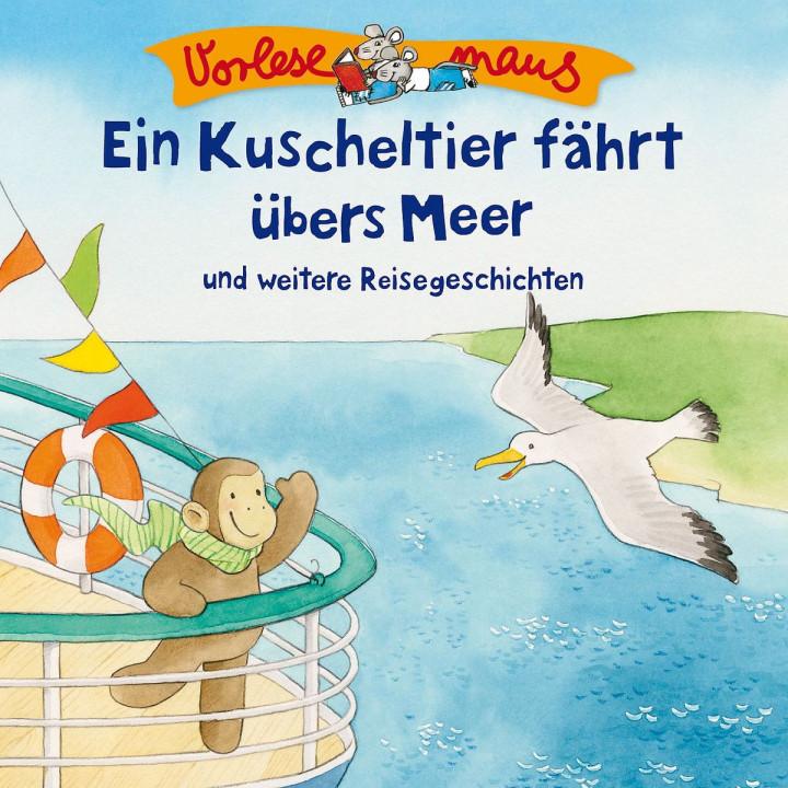 E. Kuscheltier fährt übers Meer (Reisegeschichten)