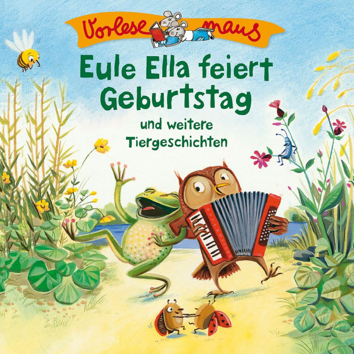 Eule Ella feiert Geburtstag (Tiergeschichten)