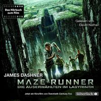 James Dashner, Maze Runner: Die Auserwählten im Labyrinth (Filmausgabe)