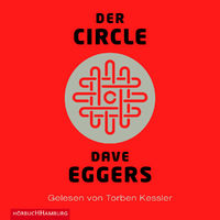 Dave Eggers, Der Circle