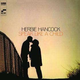 Herbie Hancock, Speak Like A Child, 00602537860685