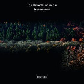 The Hilliard Ensemble, Transeamus, 00028948111060