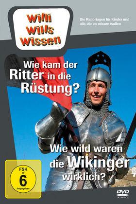Willi wills wissen, Wie wild waren die Wikinger?/ Wie kam der Ritter in die Rüstung?, 00602527901114