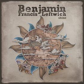 Benjamin Francis Leftwich, Shine, 00602547038340
