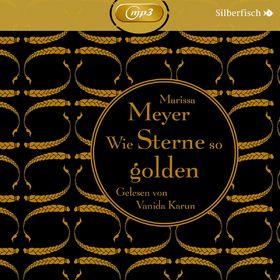 Marissa Meyer, Die Luna-Chroniken, Band 3: Wie Sterne so golden, 09783867421676
