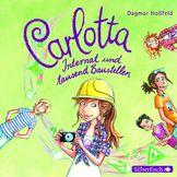 Carlotta, Carlotta - Internat und tausend Baustellen (Band 5), 09783867421744