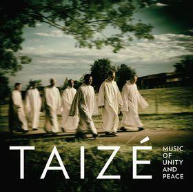 Taizé, Music Of Unity And Peace, 00028947937883