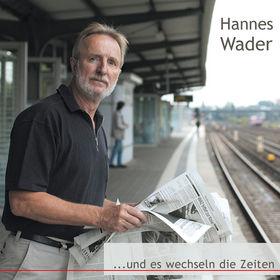 Hannes Wader, und es wechseln die Zeiten, 00602537482955