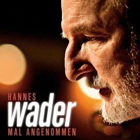 Hannes Wader, Mal angenommen, 00602537482979