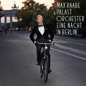Max Raabe, Eine Nacht in Berlin, 00028947941477