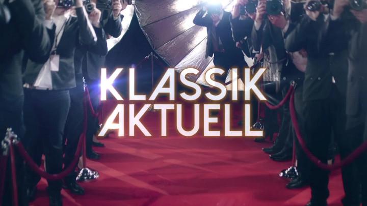 Klassik Aktuell (Teaser)