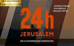 24h Jerusalem, Deutscher Fernsehpreis 2014 für 24h Jerusalem
