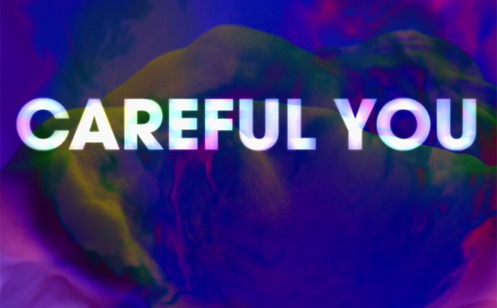 Careful You (Lyric Video)