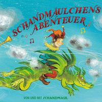 Schandmaul, Schandmäulchens Abenteuer, 00602547013934