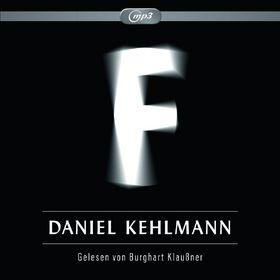 Daniel Kehlmann, F (mp3), 09783869091600