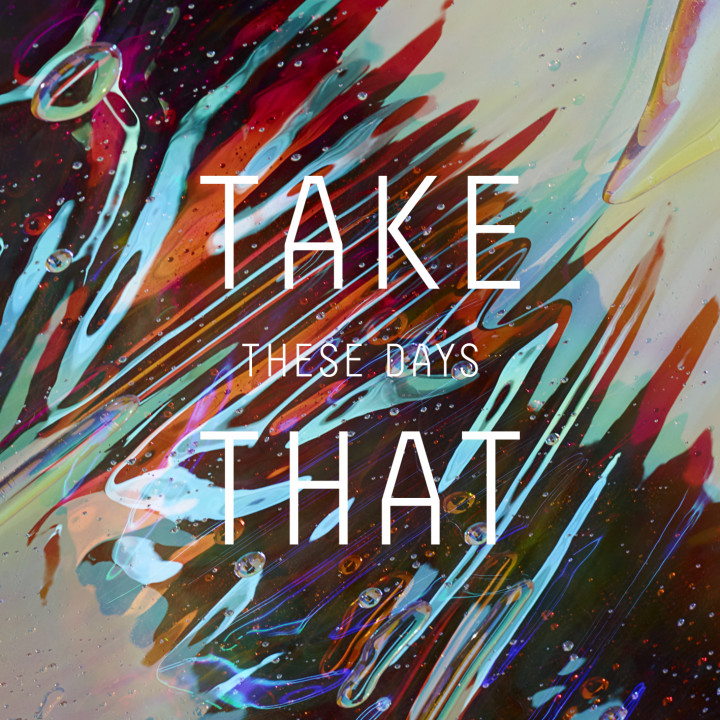"Take That - ""These Days"" - Single Cover"