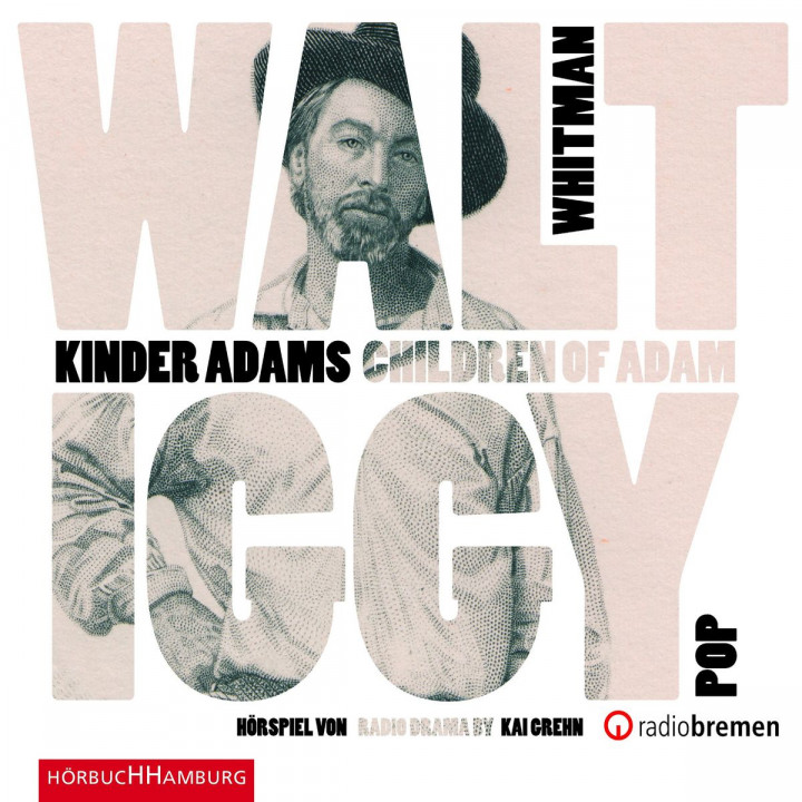 Walt Whitman: Kinder Adams/ Children of Adam