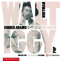 Walt Whitman, Kinder Adams/ Children of Adam