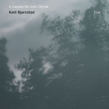 Ketil Björnstad, A Passion For John Donne, 00602537959853