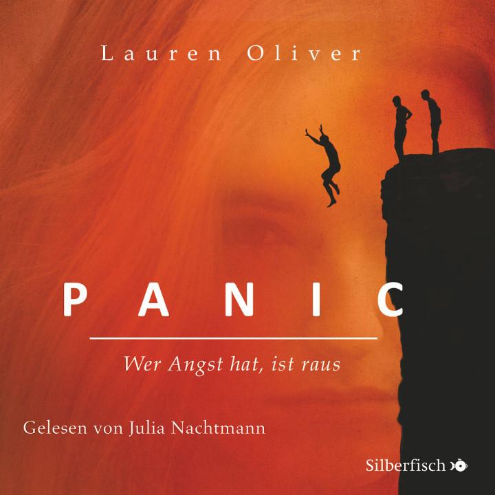 Lauren Oliver: Panic - Wer Angst hat, ist raus!