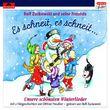 Rolf Zuckowski, Es schneit, es schneit - unsere schönsten Winterlieder, 00602547027528
