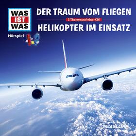 Was ist Was, 52: Traum vom Fliegen/ Helikopter im Einsatz, 09783788628864