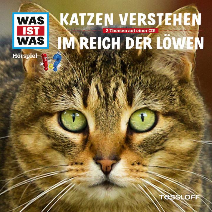 Folge 53: Katzen verstehen / Im Reich der Löwen