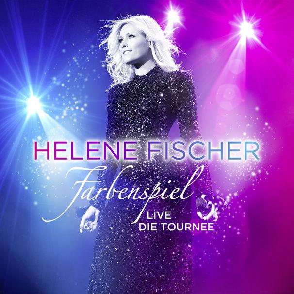 Helene Fischer, Helene Fischer Farbenspiel Live - Die Tournee