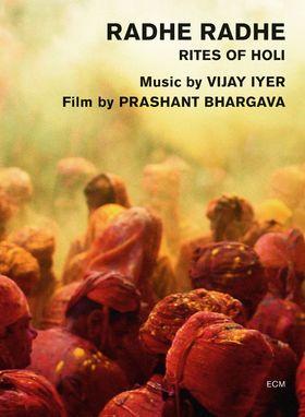 Vijay Iyer, Radhe Radhe - Rites Of Holi, 00602537839339