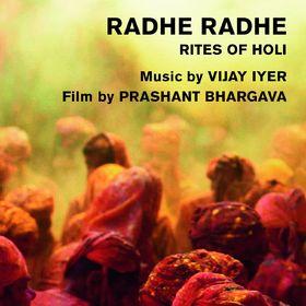 Vijay Iyer, Radhe Radhe - Rites Of Holi, 00602537839346
