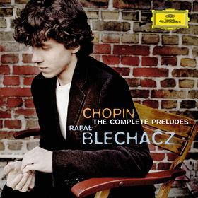 Rafal Blechacz, Chopin: Préludes, 00028947773382