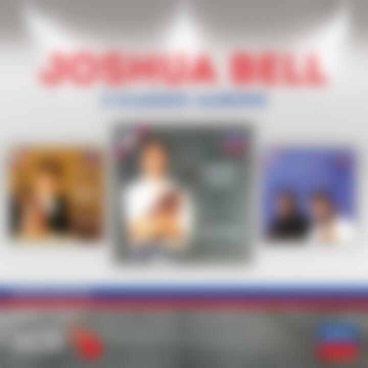 Joshua Bell - Three Classic Albums