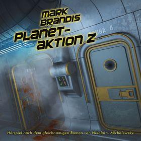 "Cover MARK BRANDIS ""Planetaktion Z"""