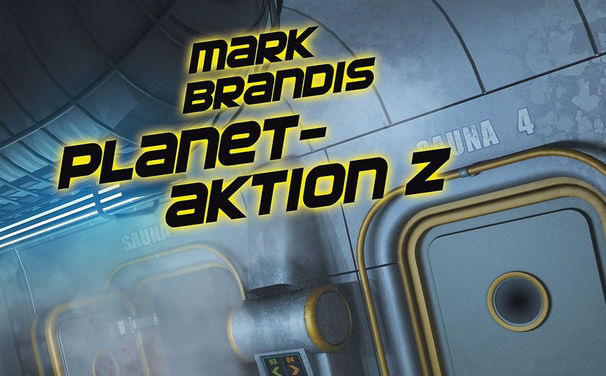 Mark Brandis, Mark Brandis – Folge 30: Planetaktion Z ab 30. Januar 2015