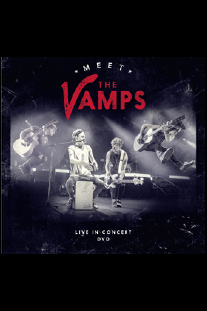 The Vamps - Meet The Vamps Live in Concert bearbeitetes Cover