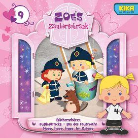 Zoés Zauberschrank, 09: Bücherschätze / Fußballtricks / Bei der Feuerwehr / Hopp, hopp, hopp, im Galopp, 00602537445561